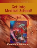 Get Into Medical School! A Guide for the Perplexed