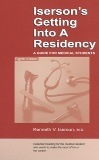 Iserson's Getting Into A Residency 8th ed.